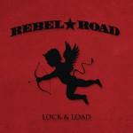 Rebel Road Lock & Load